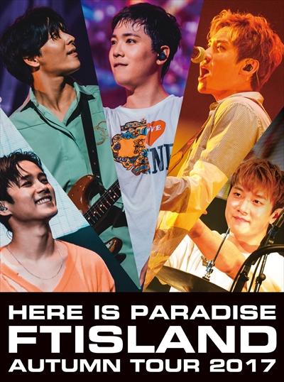 news sortie ftisland here is paradise autumn tour 2017 blu ray